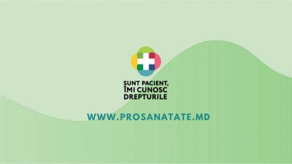 """Prima campanie dedicată pacienților """"Sunt PACIENT, îmi cunosc DREPTURILE!"""", lansată în Republica Moldova"""