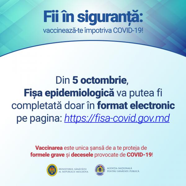 Fișa epidemiologică va putea fi completată doar în format electronic, începând cu 05 octombrie